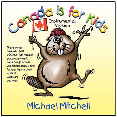 Canada is for Kids Vol 1 - Instrumental