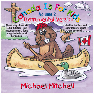 Canada is for kids Vol. 2 - Instrumental