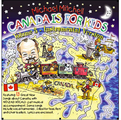 Canada is for kids Vol. 3 - Instrumental